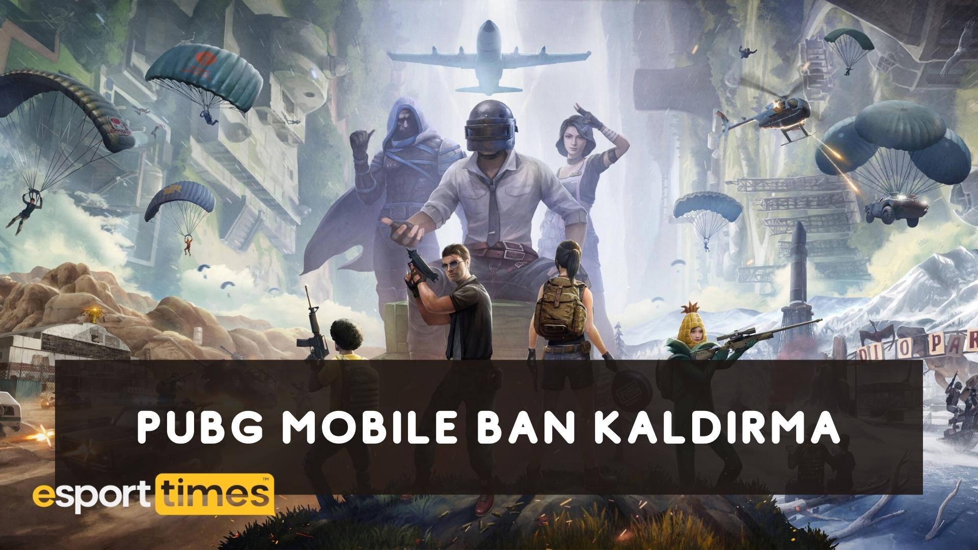 Pubg Mobile Ban Kaldırma esportimes